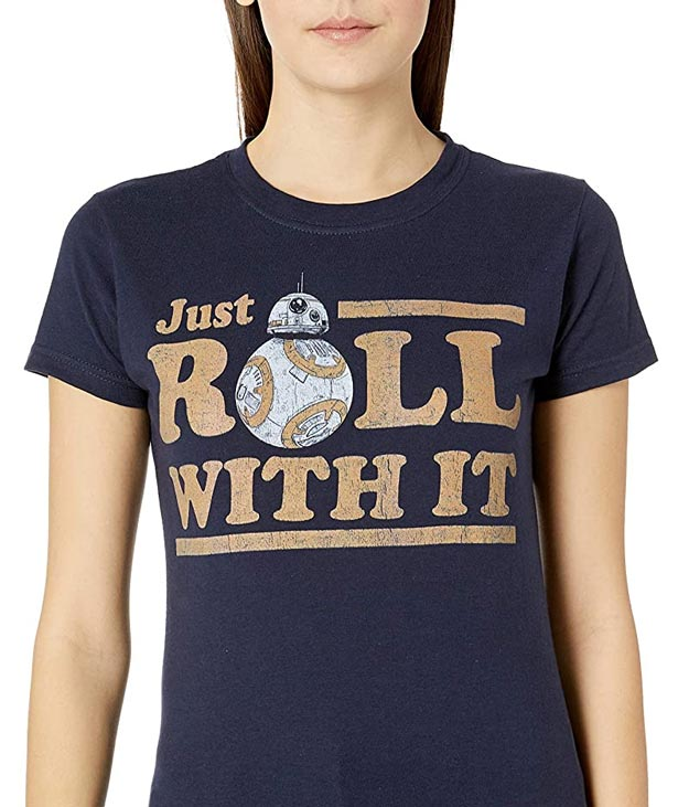 Camiseta para mujer Just roll with it